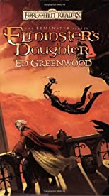Elminster's Daughter: The Elminster Series