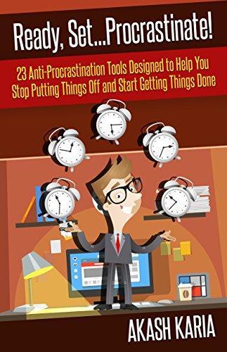 Ready, Set...Procrastinate! by Akash Karia ebook deal