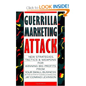 Guerrilla Marketing Attack Jay Conrad Levinson