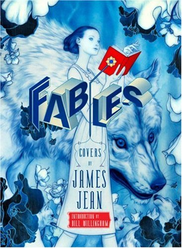 Fables Covers: The Art of James Jean