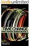 Time Change: Time Travel Series Book 3