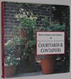 The Pleasure of Gardening Courtyards and Containers