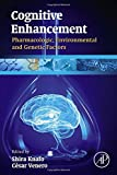 img - for Cognitive Enhancement: Pharmacologic, Environmental and Genetic Factors book / textbook / text book