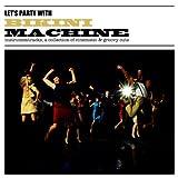 echange, troc Bikini Machine - Let'S Party With