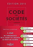 Code des sociétés 2015, commenté - 31e éd.