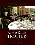 img - for Charlie Trotter's : A Pictoral Guide to the Famed Restaurant and Its Cuisine by Ed Lawler (2000-10-01) book / textbook / text book