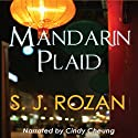 Mandarin Plaid (       UNABRIDGED) by S. J. Rozan Narrated by Cindy Cheung