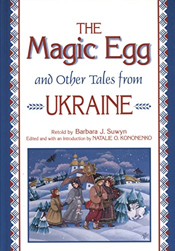 The Magic Egg and Other Tales from Ukraine (World Folklore)