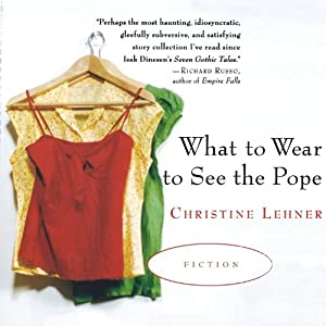 What to Wear to See the Pope Audiobook