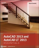Scott Onstott AutoCAD 2013 and AutoCAD LT 2013 Essentials (Autodesk Official Training Guide: Essential)