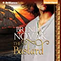 The Bastard (       UNABRIDGED) by Brenda Novak Narrated by Sarah Coomes