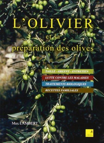 L' olivier et la préparation des olives