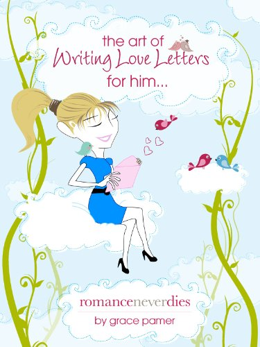 The Art of Writing Love Letters for Him