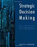 Strategic Decision Making: Multiobjective Decision Analysis with Spreadsheets