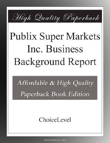 publix-super-markets-inc-business-background-report