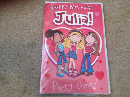 Happy Birthday Julia - Singing Birthday Card