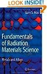 Fundamentals of Radiation Materials S...