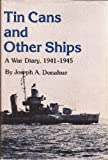 img - for Tin Cans and Other Ships book / textbook / text book