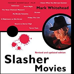 Slasher Movies: The Pocket Essential Guide | [Mark Whitehead]