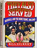They Also Served: Baseball and the Home Front, 1941-45