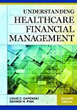 img - for Understanding Healthcare Financial Management, Seventh Edition book / textbook / text book