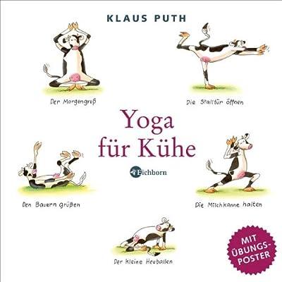 Yoga für Kühe. Mit eingelegtem Poster.