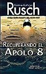 Recuperando el Apolo 8: Finalista del...