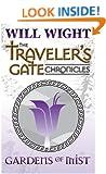 Gardens of Mist (The Traveler's Gate Chronicles Book 2)