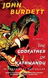 img - for [(The Godfather of Kathmandu)] [By (author) John Burdett] published on (July, 2010) book / textbook / text book