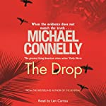 The Drop: A Harry Bosch Novel (       UNABRIDGED) by Michael Connelly Narrated by Len Cariou