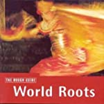 World Roots Rough Guide To