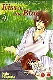 echange, troc Kaho Miyasaka - Kiss in the Blue, Tome 4 :
