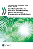 OECD/G20 Base Erosion and Profit Shifting Project Countering Harmful Tax Practices More Effectively, Taking Into Account Transparency and Substance