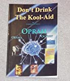 Paperback: Don't Drink the Kool-Aid