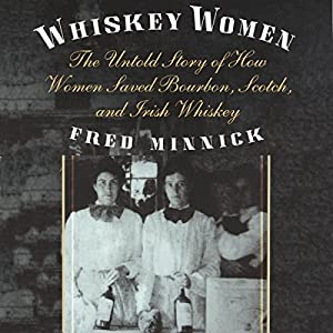 Whiskey Women Audiobook
