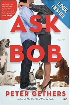Ask Bob - Peter Gethers