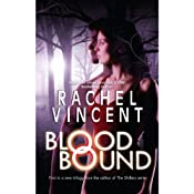 Blood Bound | [Rachel Vincent]