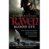 Blood Eye (Raven: Book 1)by Giles Kristian