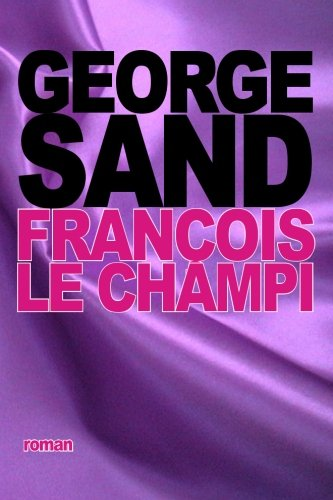 François le champi (French Edition)