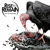 City Of Vultures Rise To Remain