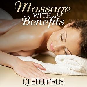 Massage with Benefits Audiobook