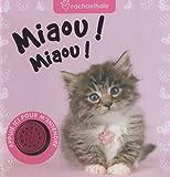 Miaou ! Miaou !
