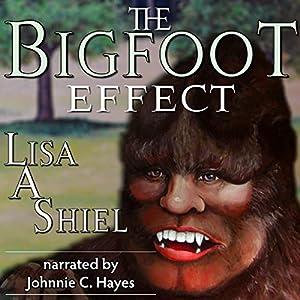 The Bigfoot Effect Audiobook
