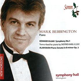 Edward Elgar : Symphony No. 1, Alan Bush: Piano Sonata in B Minor Op. 2