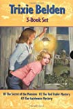 The Secret of the Mansion / The Red Trailer Mystery / The Gatehouse Mystery (Trixie Belden)