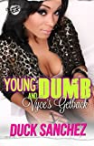 Young & Dumb: Vyce's Getback (The Cartel Publications Presents)