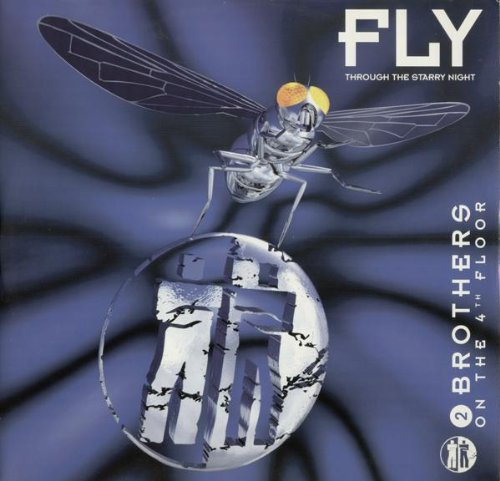 2 Brothers On The 4th Floor - Fly (Through the Starry Night) (Remixes) - Zortam Music