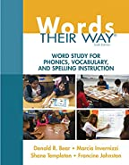 Words Their Way Word Study for Phonics Vocabulary and Spelling Instruction 6th Edition Words