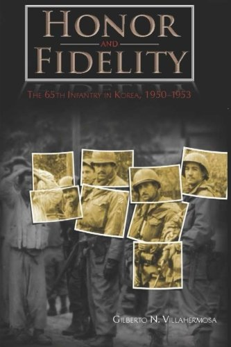 Honor and Fidelity: The 65th Infantry in Korea, 1950-1953 PDF