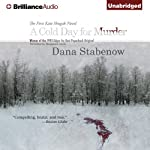 A Cold Day for Murder: A Kate Shugak Mystery (       UNABRIDGED) by Dana Stabenow Narrated by Marguerite Gavin